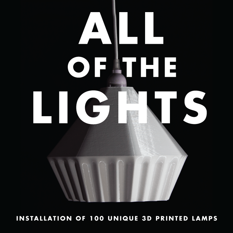 All of the Lights - Installation of 100 Unique 3D Printed Lamps