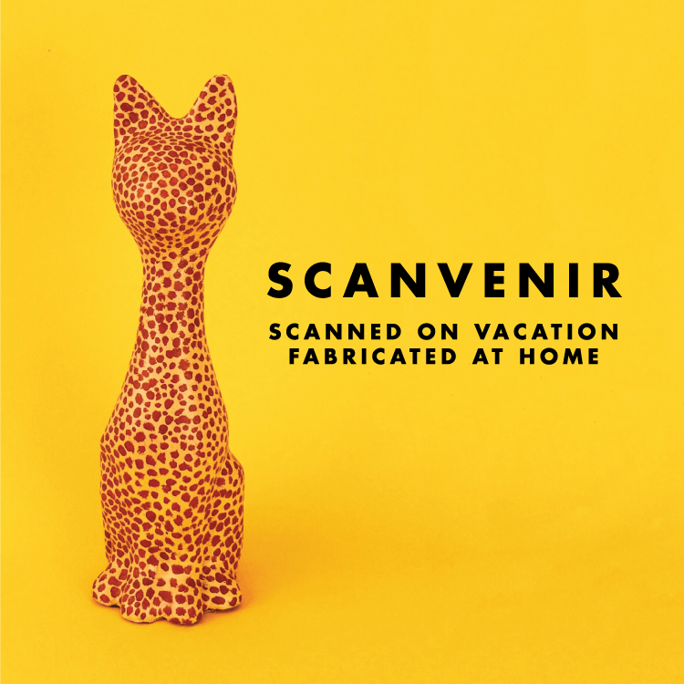 Scanvenir - A souvenir scanned on vacation and fabbed at home